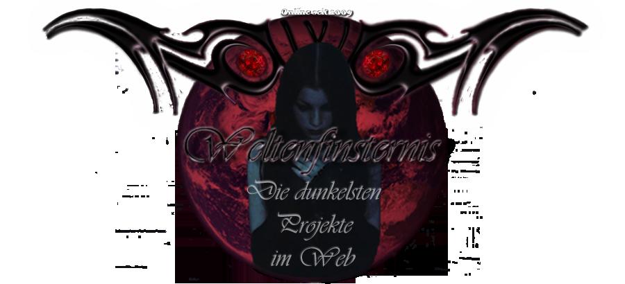 Logo | Weltenfinsternis Projekt - Weltenfinsternis Portal | Gothicverein Weltenfinsternis | Onlineshop | Dark Imagehosting | Top 100 List